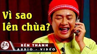 """Hài Kịch """"Vì Sao Lên Chùa""""   Tấn Beo, Tấn Bo"""