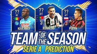 I TOTS di FIFA 19 della SERIE A!! 😍 TEAM OF THE SEASON PREDICTIONS [FUT 19 ITA]
