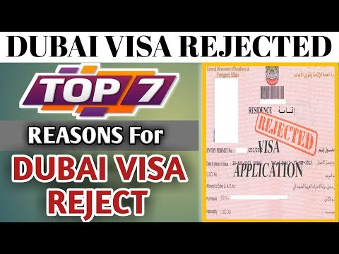 Dubai Visa Rejected ! 7 Reasons Why UAE Visa Application Rejected || Dubai Visa Rules 2018