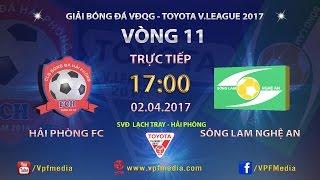 Hai Phong vs Song Lam Nghe An full match