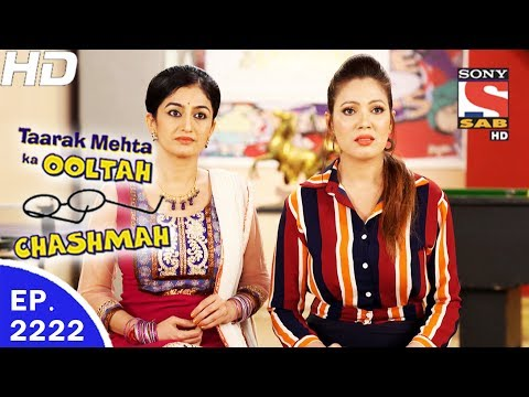 Taarak Mehta Ka Ooltah Chashmah - तारक मेहता - Ep 2222 - 12th Jun, 2017