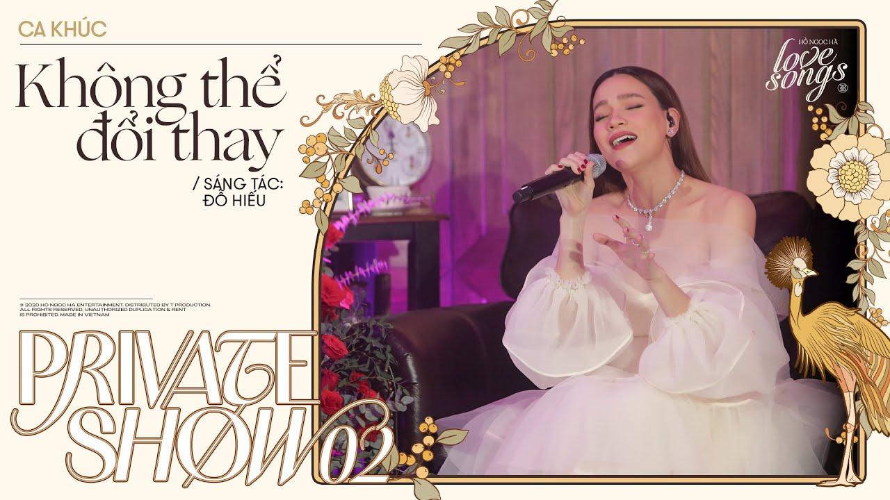 Không Thể Đổi Thay - Hồ Ngọc Hà (Bản live đầu tiên) | Private Show 02 | Love Songs | T Production