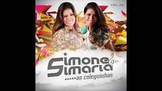 Simone & Simaria  Vol. 04  (2014)  Ele Bate Nela  (Versão Sertanejo)