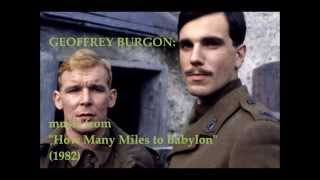 "Geoffrey Burgon: music from ""How Many Miles to Babylon"" (1982)"