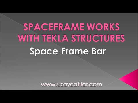 Space Frame Bar Component in Tekla Structures