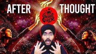 Game Over - After Thoughts | Ashwin Saravanan | Taapsee Pannu | S Sashikanth