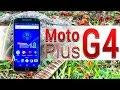 Moto G4 Plus - Análisis