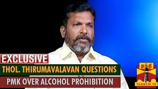 Exclusive : Thol. Thirumavalavan Questions PMK over Alcohol Prohibition… spl video news 01-08-2015 Thanthi TV news today online