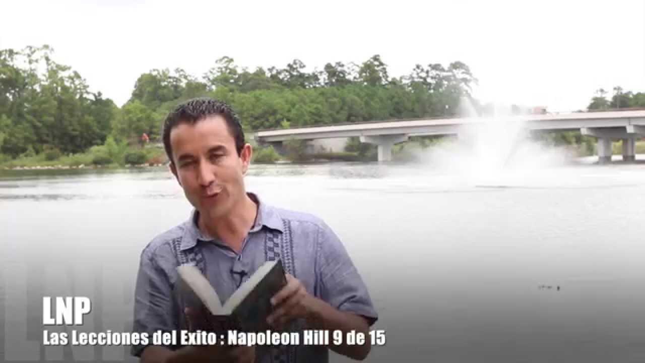 267 Las Leyes del Exito : Napoleon Hill 9 de 15 por Luis R Landeros