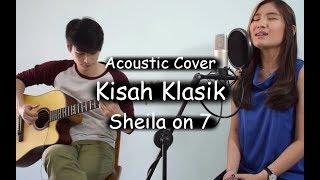 Kisah Klasik - Sheila On 7  Acoustic Cover