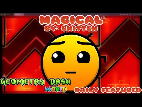 Geometry Dash World - Magical (Daily Featured)