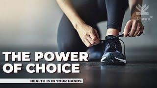 MOTIVATIONAL | INSPIRATIONAL VIDEO | Health is a CHOICE | The POWER of CHOICE | KIENVUUMD
