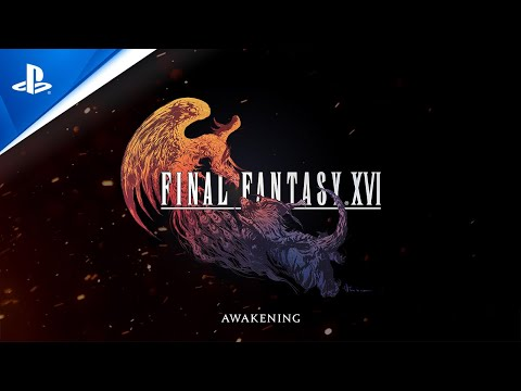 Final fantasy xvi - awakening trailer | ps5