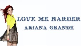Lyrics Love Me Harder Ariana Grande, The Weeknd.mp3