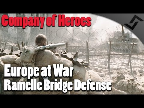 Company of Heroes - Europe at War - Ramelle Bridge Defense - Saving Private Ryan Final Battle Scene