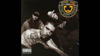 House of Pain - Put Your Head Out Featuring B-Real