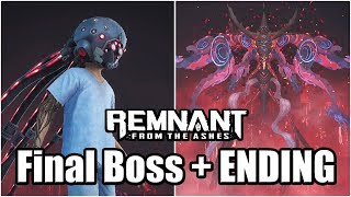 Remnant: From The Ashes - Final Boss Fight (Dreamer & Nightmare) + ENDING | PC Gameplay