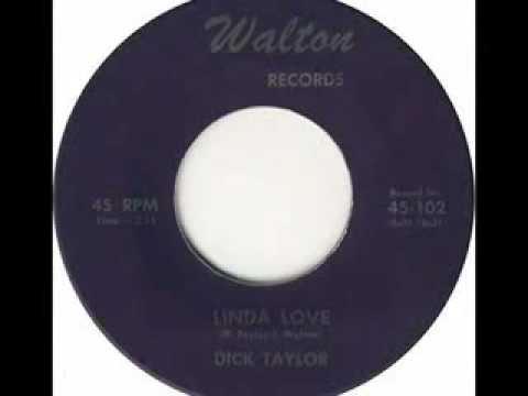 Dick Taylor...Linda Love
