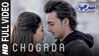Download Lagu Chogada Full Song Loveyatri Aayush Sharma Warina Hussain Darshan Raval Lijo-DJ Chetas MP3
