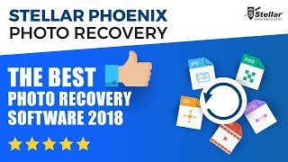 Stellar Photo Recovery The Best Photo Recovery Software 2018