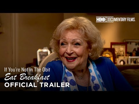 If You're Not in the Obit, Eat Breakfast (HBO Documentary Films)