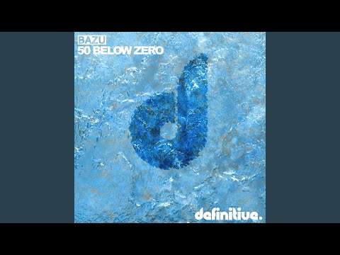 50 Below Zero (Original Mix)