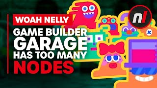 Game Builder Garage Has Too Many Nodes