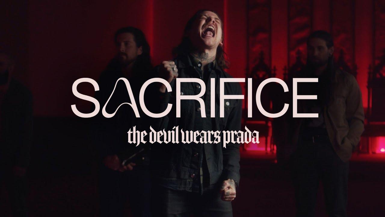 Download The Devil Wears Prada - Sacrifice (Official Music Video)