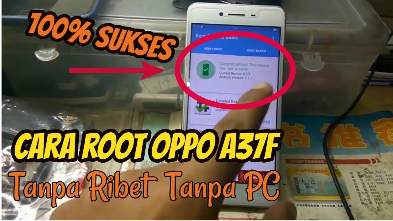 Cara Root Oppo A37f Tanpa PC