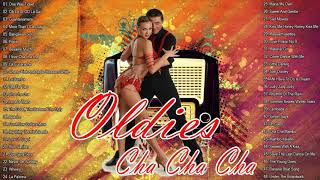 Best Oldies Cha Cha New Playlist - Oldies But Goodies 60's And 70' Playlist