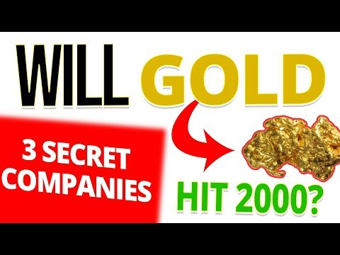 Is Gold Heading to $2000 Per Ounce? 3 Secret Gold Stocks to Watch for 2020?