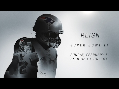 Patriots vs. Falcons Super Bowl LI Hype Trailer | NFL