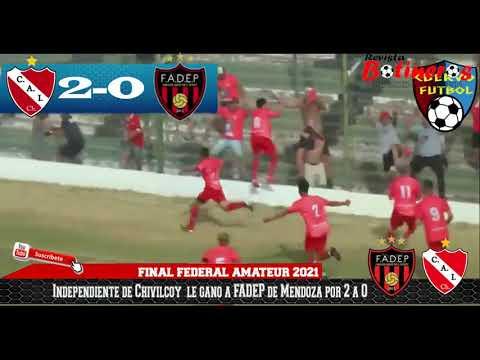 """INDEPENDIENTE DE CHIVILCOY VS FADEP MENDOZA - FINAL ASCENSO AL FEDERAL """"A"""""""