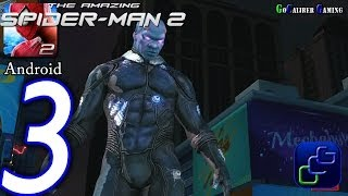 The Amazing Spider-man 2 Android Walkthrough - Part 3 - Episode 1 Completed Elec