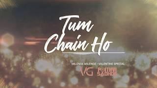 Tum Chain Ho | Milenge Milenge | Full Song | Remix