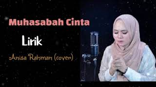 Download lagu Muhasabah Cinta #lirik. Anisa Rahman (cover).