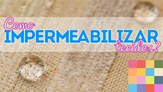 Como impermeabilizar tecido – Teste de produto