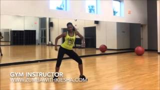 """Gym Instructor"" by Lil Rick - ZUMBA with Kiesha"