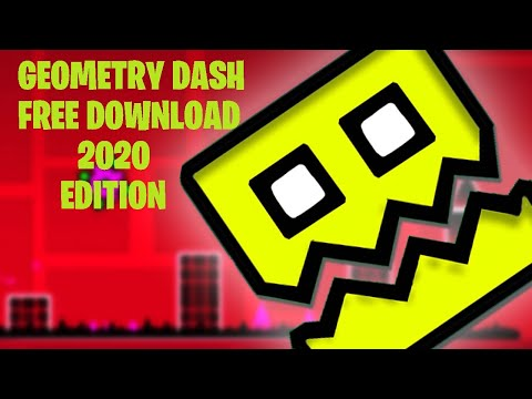 2020 EDITION - How To Download Geometry Dash PC Full Version For Free