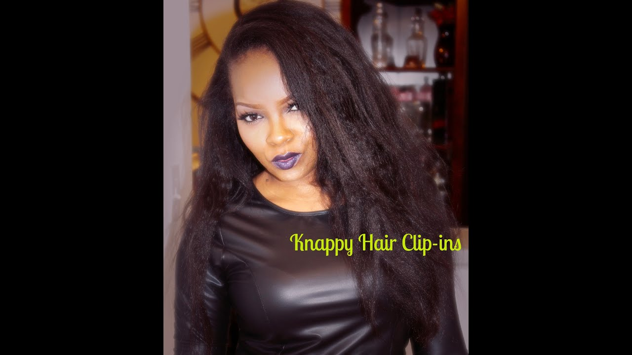 Knappy hair clip ins youtube knappy hair clip ins pmusecretfo Choice Image