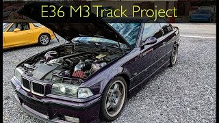 homepage tile video photo for E36 M3 Track Project Update
