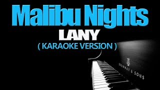 MALIBU NIGHTS - LANY (KARAOKE VERSION)