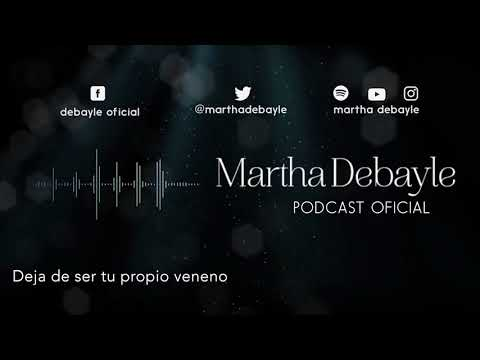 Deja de ser tu propio veneno, con Anamar Orihuela | Martha Debayle