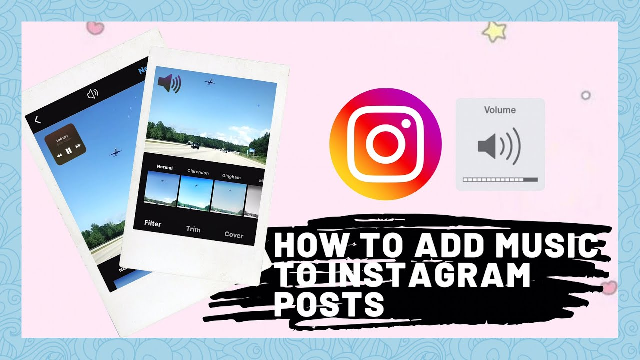 How To Add Music To Instagram Post Part 1 For Ios And Android Youtube