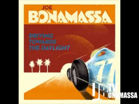 Joe Bonamassa - I Got All You Need - Driving Towards The Daylight
