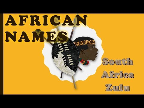 Zulu Names, South Africa / African Names