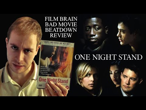 Bad Movie Beatdown: One Night Stand (REVIEW)