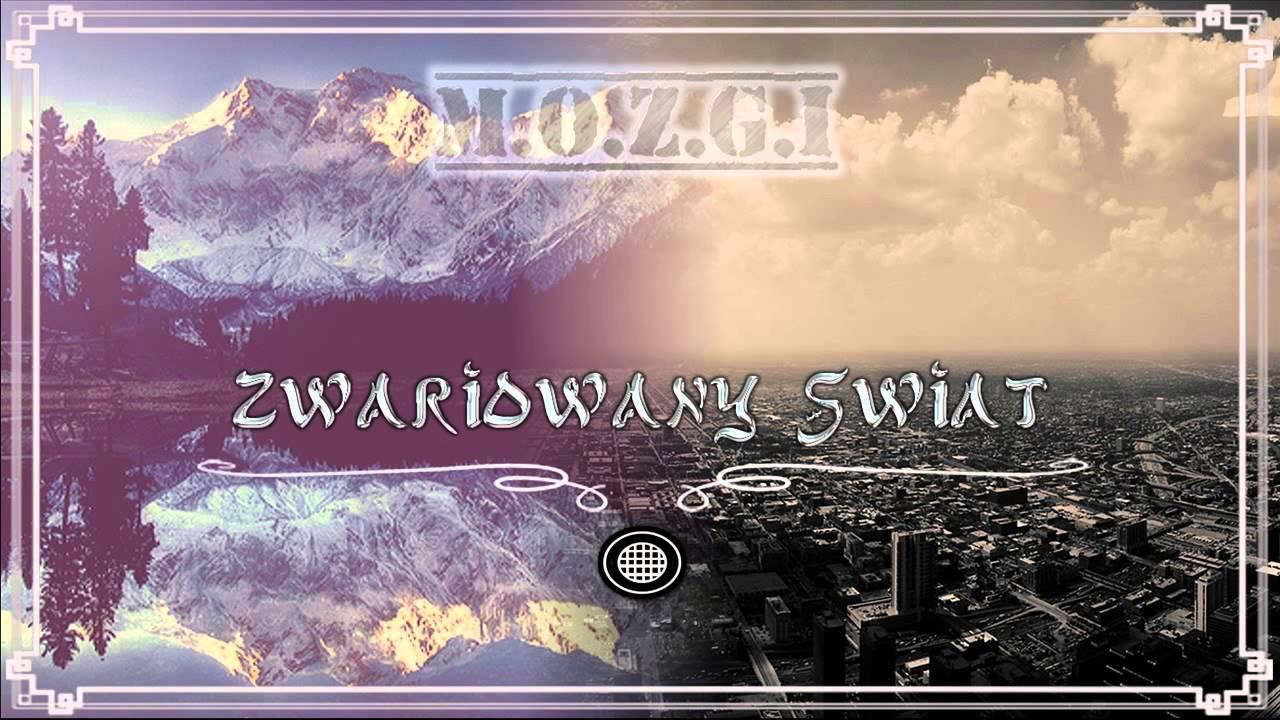 M.O.Z.G.I - Zwariowany świat - YouTube
