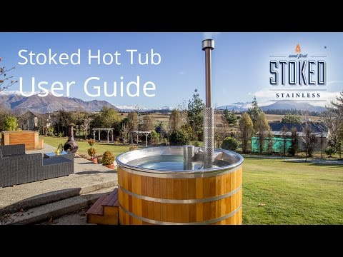 Stoked Wood Fired Hot Tub | User Guide