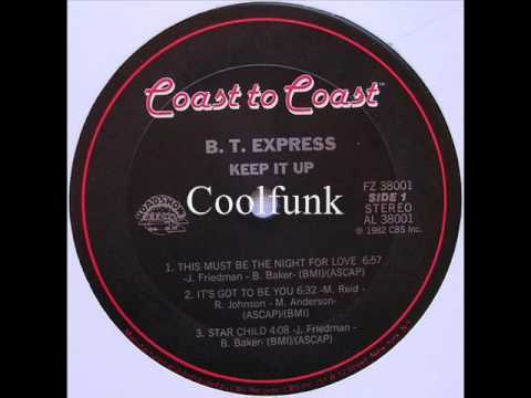 B.T. Express - This Must Be The Night For Love (Disco-Funk 1982)